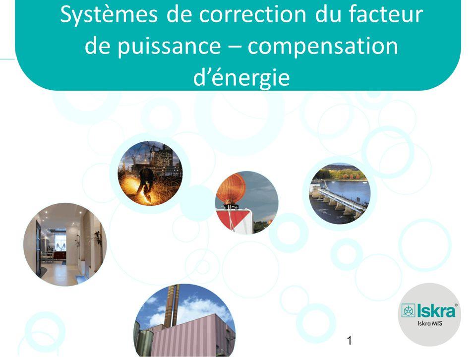 Systèmes de correction du facteur de puissance – compensation d'énergie
