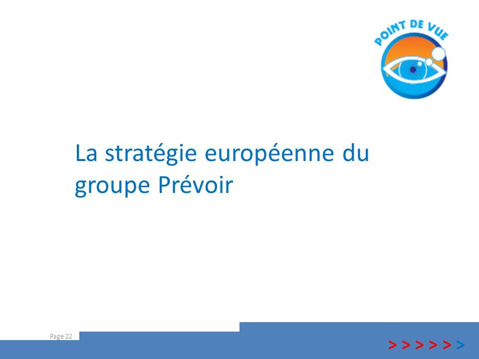 La stratégie européenne du groupe Prévoir