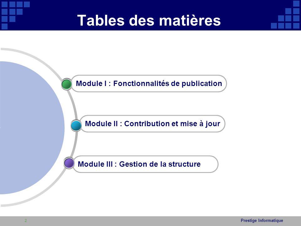 Tables des matières Module I : Fonctionnalités de publication