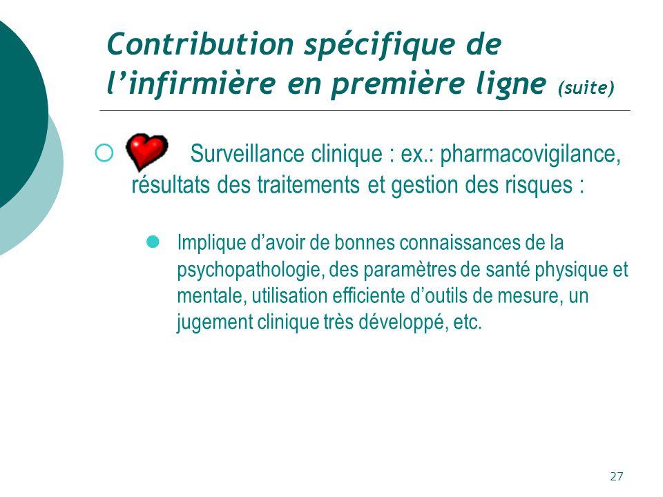 Contribution spécifique de l'infirmière en première ligne (suite)