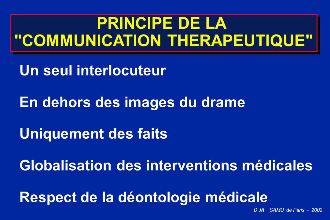PRINCIPE DE LA COMMUNICATION THERAPEUTIQUE