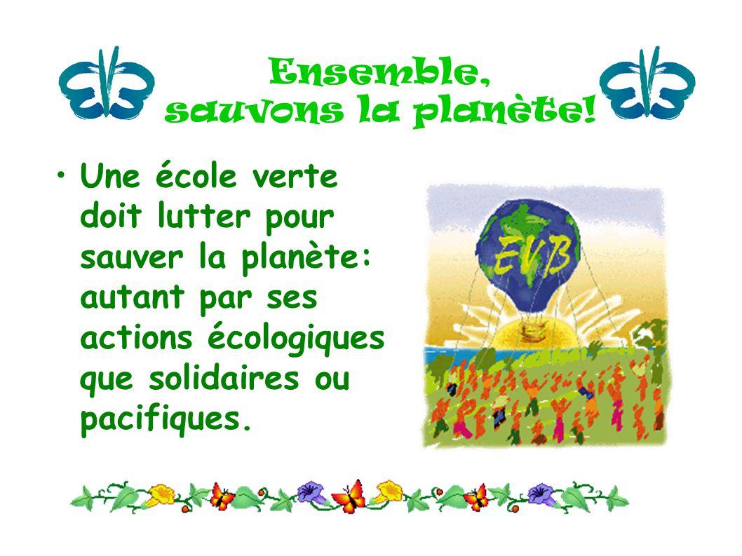 Ensemble, sauvons la planète!