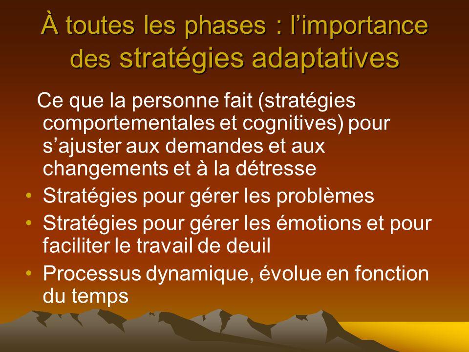À toutes les phases : l'importance des stratégies adaptatives