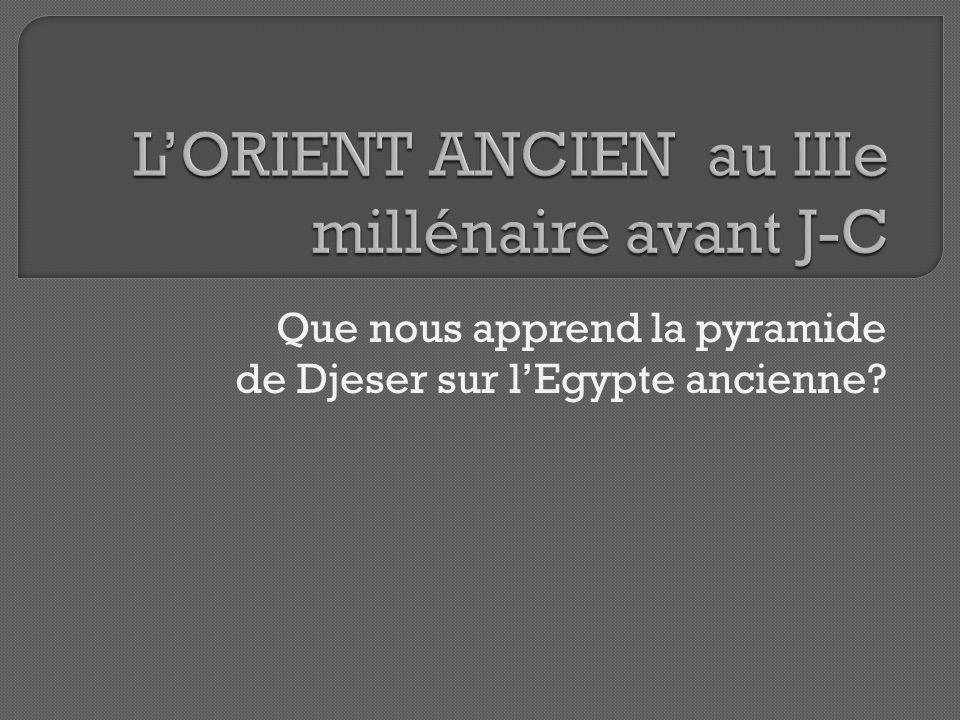 L'ORIENT ANCIEN au IIIe millénaire avant J-C