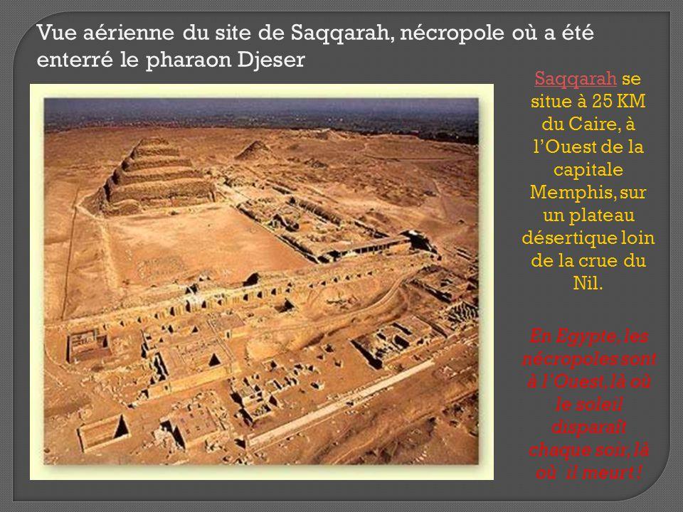 Vue aérienne du site de Saqqarah, nécropole où a été enterré le pharaon Djeser