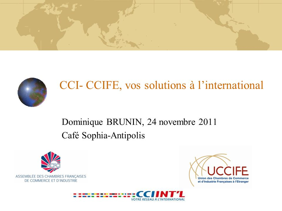 CCI- CCIFE, vos solutions à l'international