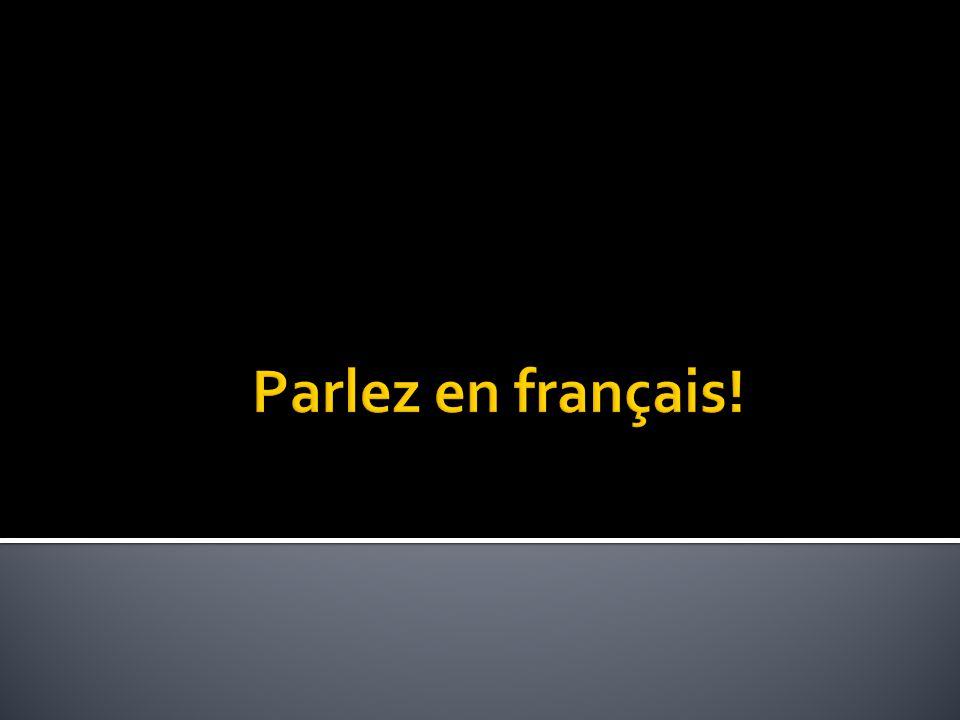 Parlez en français!
