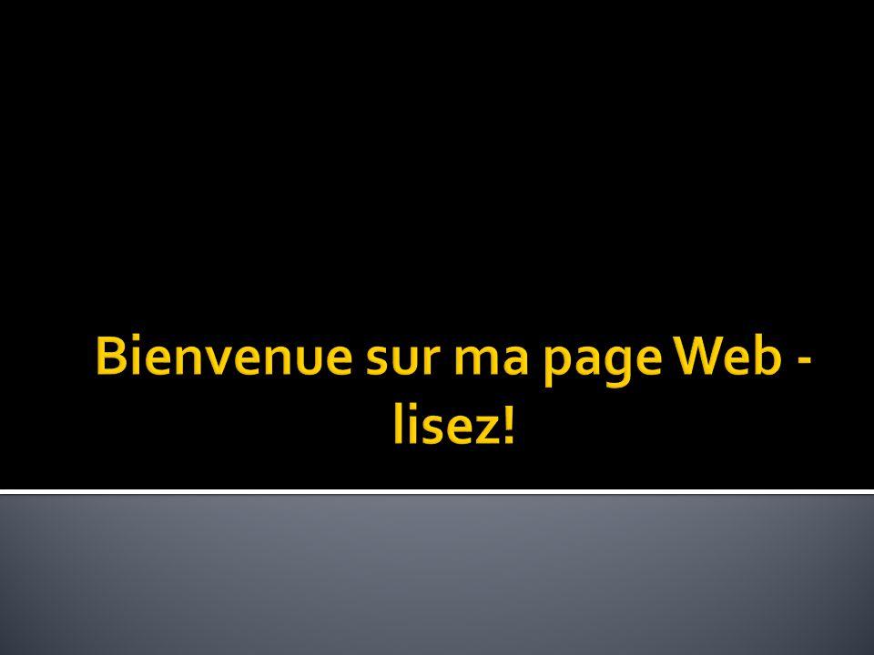 Bienvenue sur ma page Web - lisez!