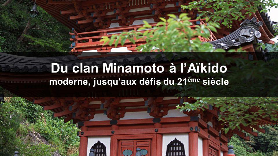 Du clan Minamoto à l'Aïkido