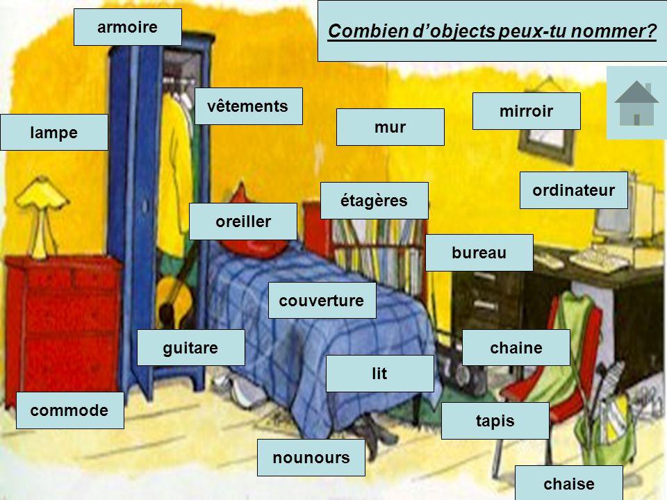 Combien d'objects peux-tu nommer