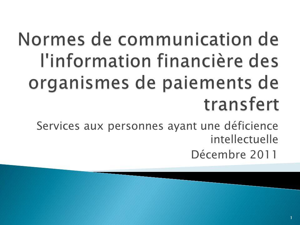 Normes de communication de l information financière des organismes de paiements de transfert