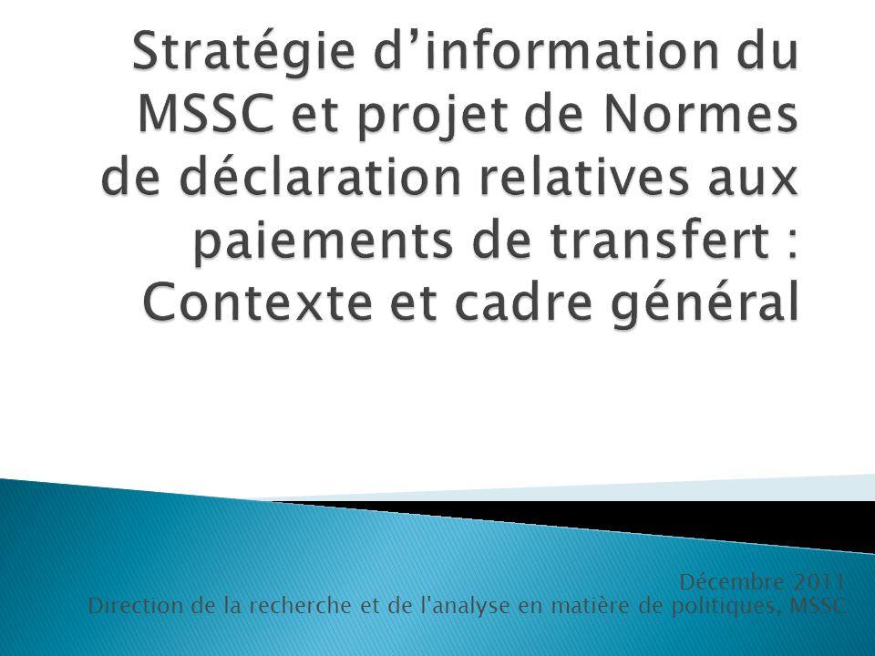 Stratégie d'information du MSSC et projet de Normes de déclaration relatives aux paiements de transfert : Contexte et cadre général