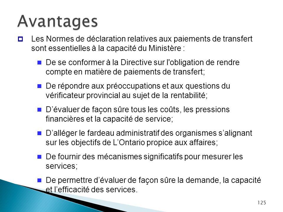 Avantages Les Normes de déclaration relatives aux paiements de transfert sont essentielles à la capacité du Ministère :