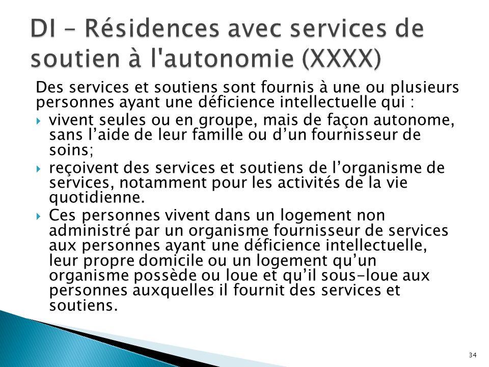 DI – Résidences avec services de soutien à l autonomie (XXXX)