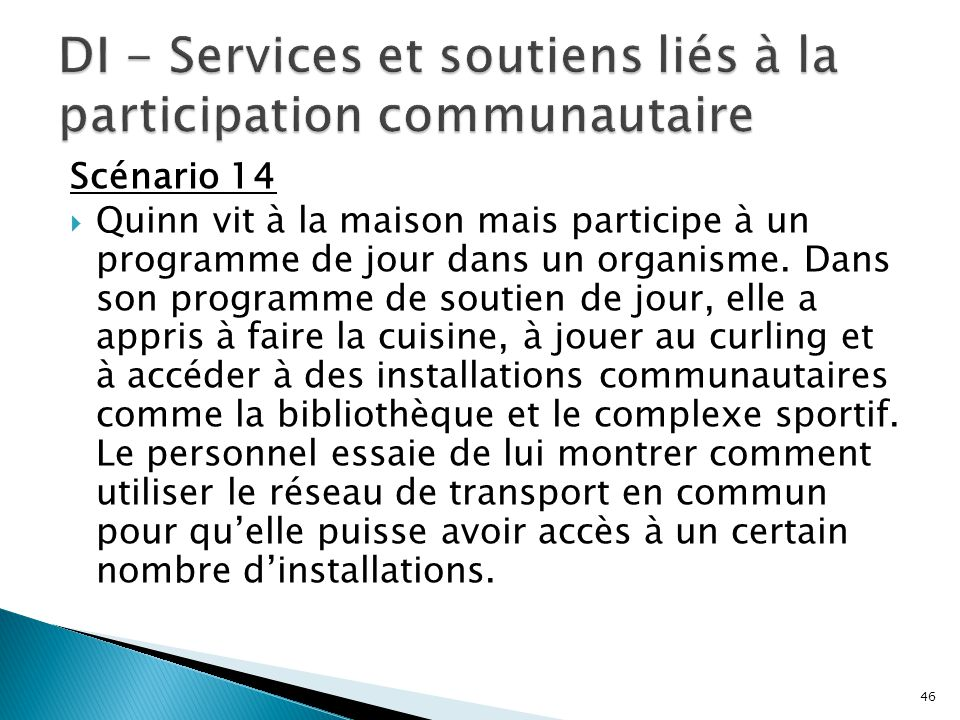 DI - Services et soutiens liés à la participation communautaire