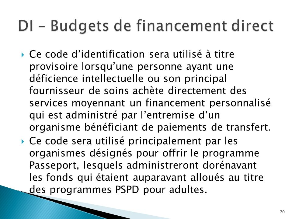 DI – Budgets de financement direct