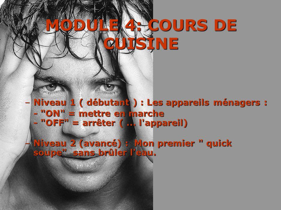 MODULE 4: COURS DE CUISINE