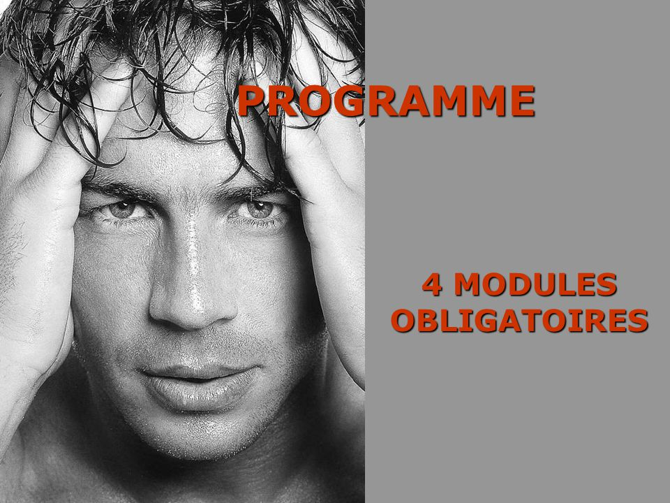 PROGRAMME 4 MODULES OBLIGATOIRES