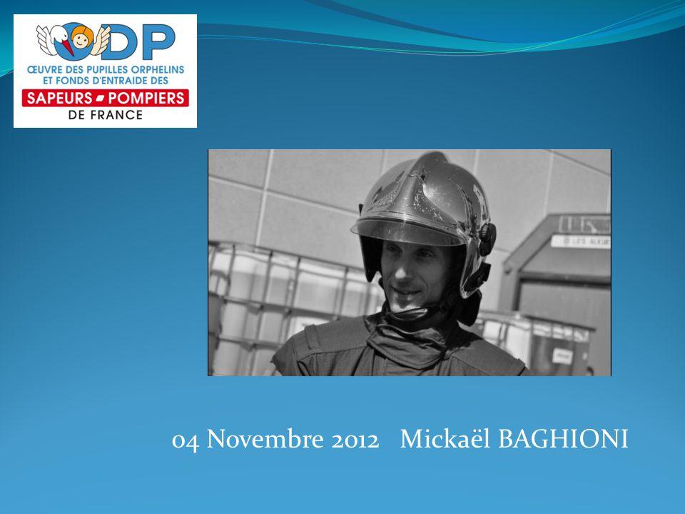 04 Novembre 2012 Mickaël BAGHIONI