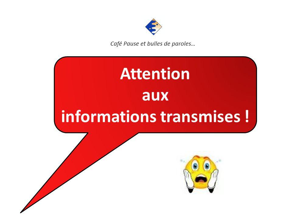 informations transmises !