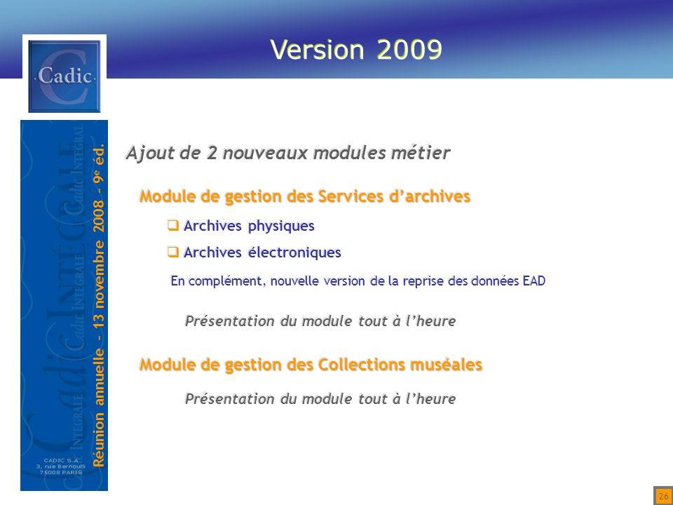 Version 2009 Ajout de 2 nouveaux modules métier