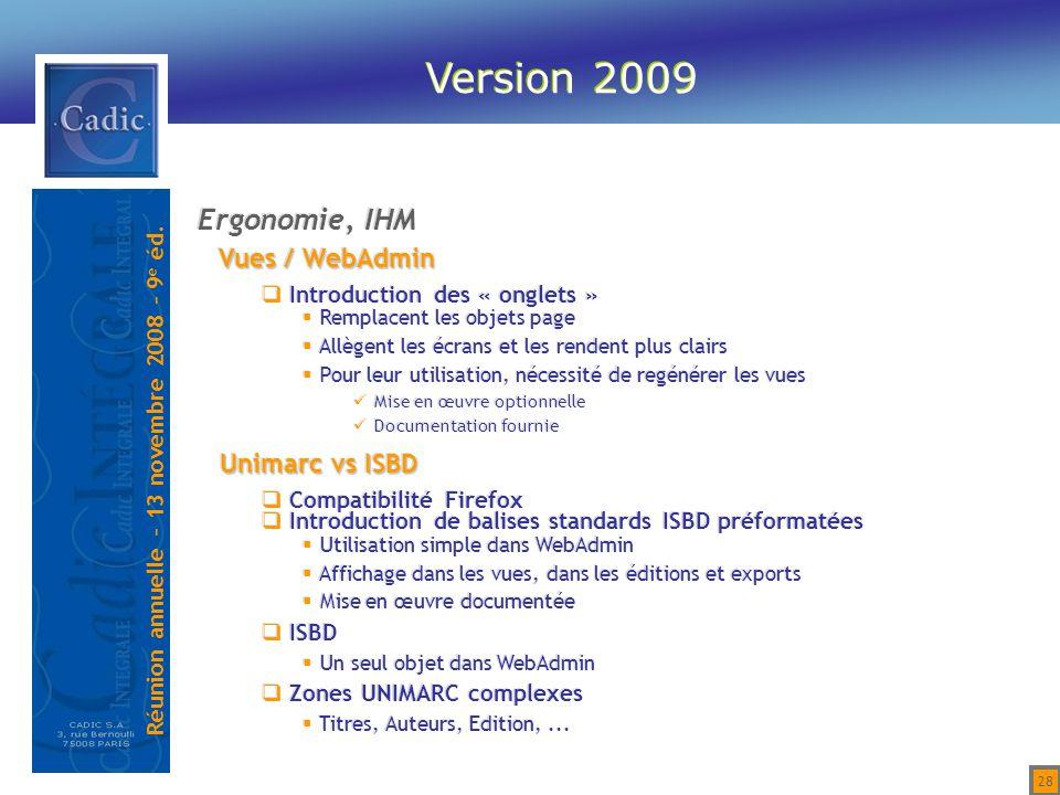 Version 2009 Ergonomie, IHM Vues / WebAdmin Unimarc vs ISBD