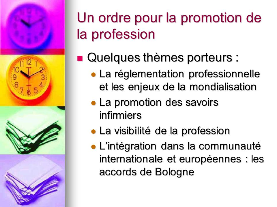 Un ordre pour la promotion de la profession