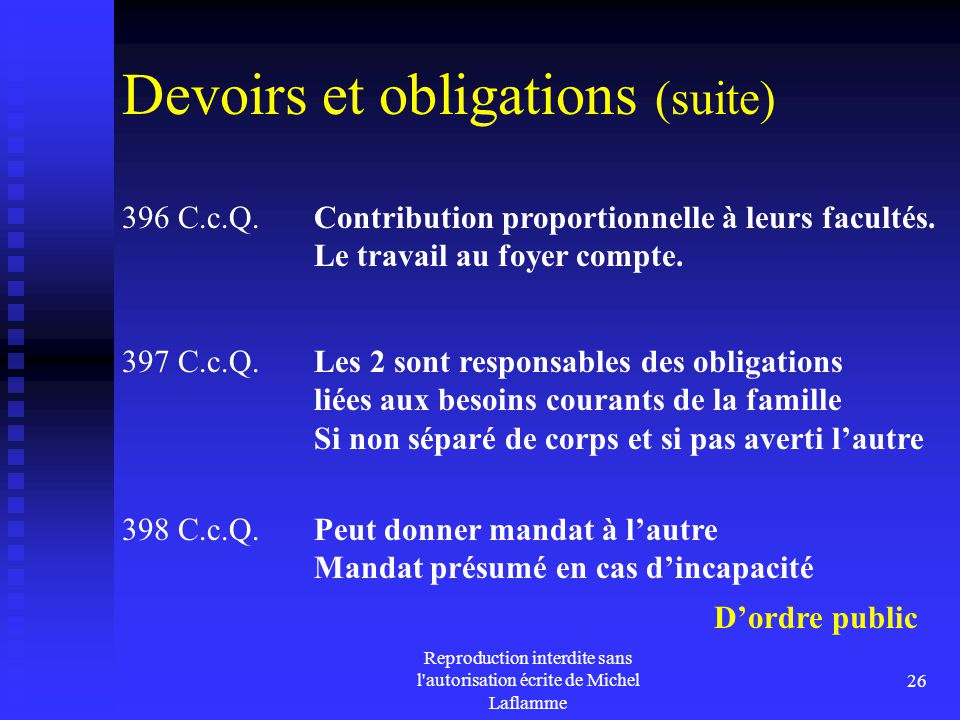 Devoirs et obligations (suite)