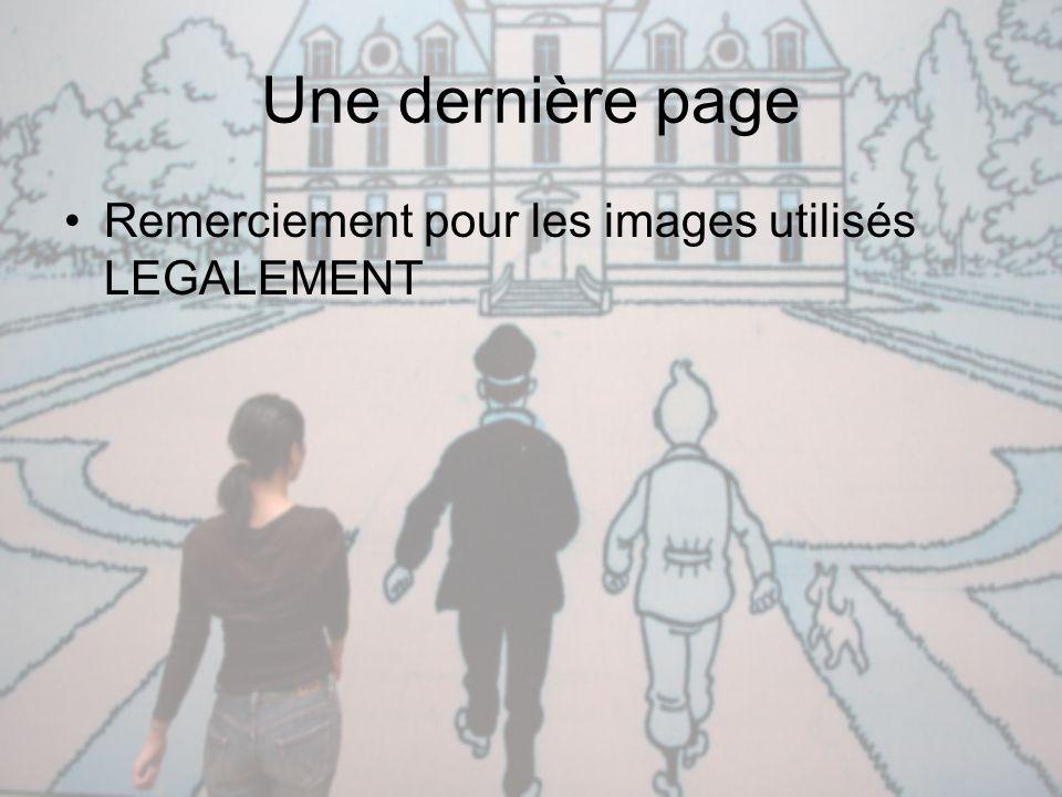 Une dernière page Remerciement pour les images utilisés LEGALEMENT