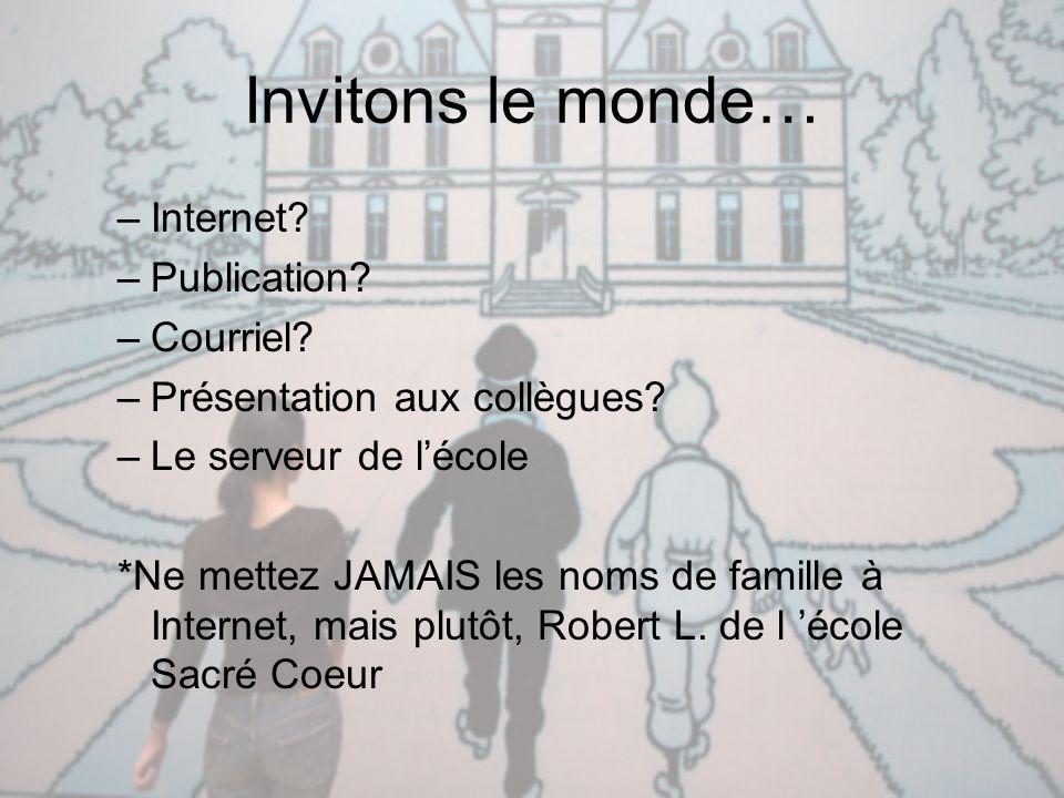 Invitons le monde… Internet Publication Courriel