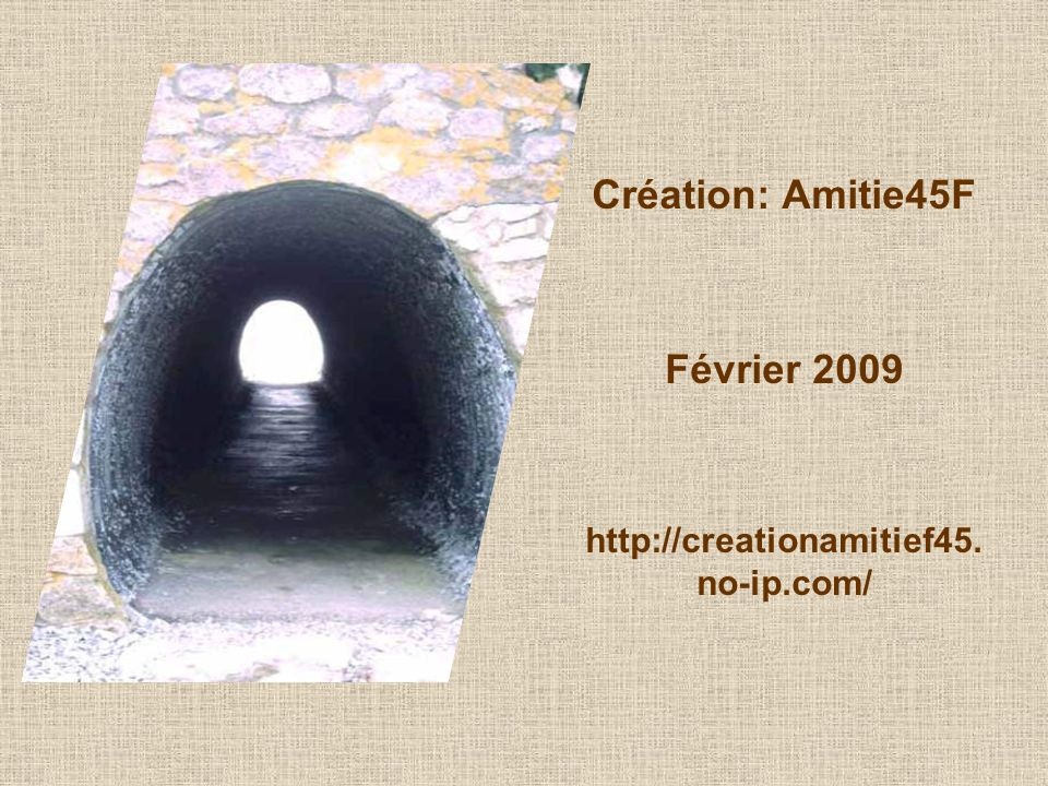 Création: Amitie45F Février 2009 http://creationamitief45.no-ip.com/
