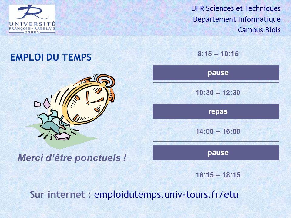 Sur internet : emploidutemps.univ-tours.fr/etu