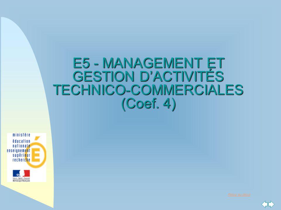 E5 - MANAGEMENT ET GESTION D'ACTIVITÉS TECHNICO-COMMERCIALES (Coef. 4)