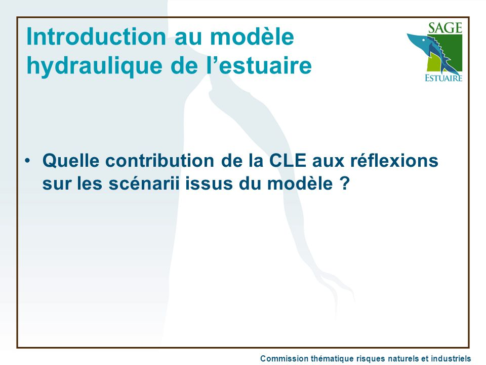 Introduction au modèle hydraulique de l'estuaire