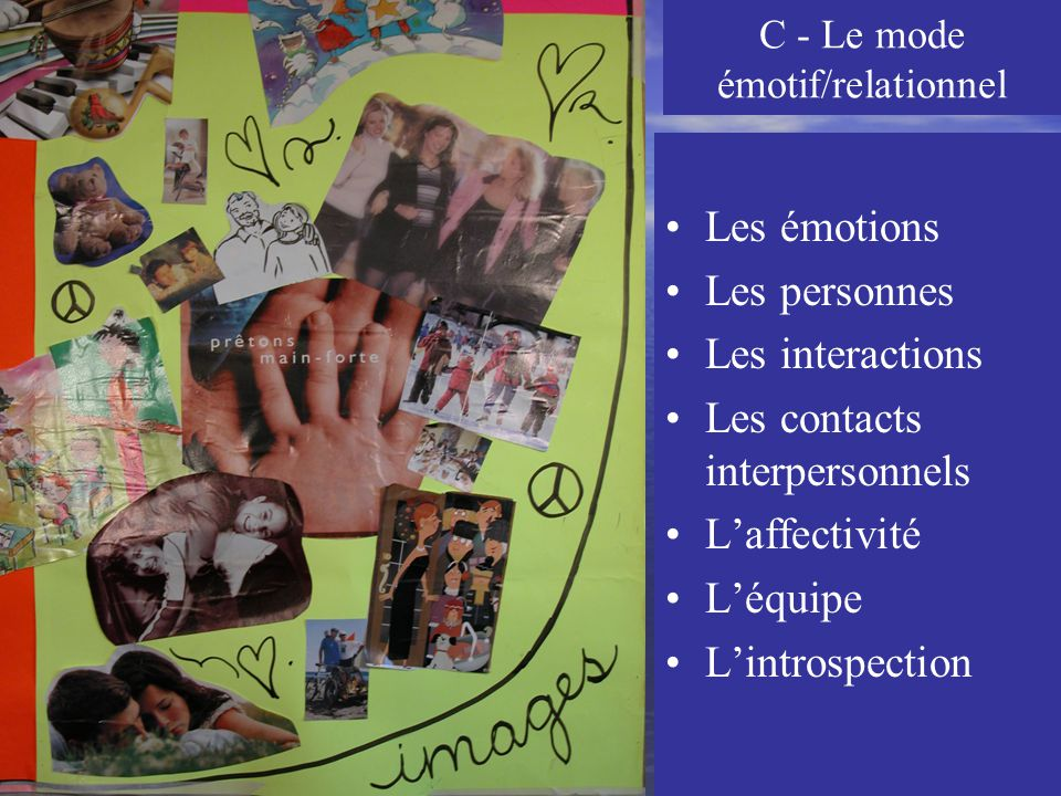 C - Le mode émotif/relationnel
