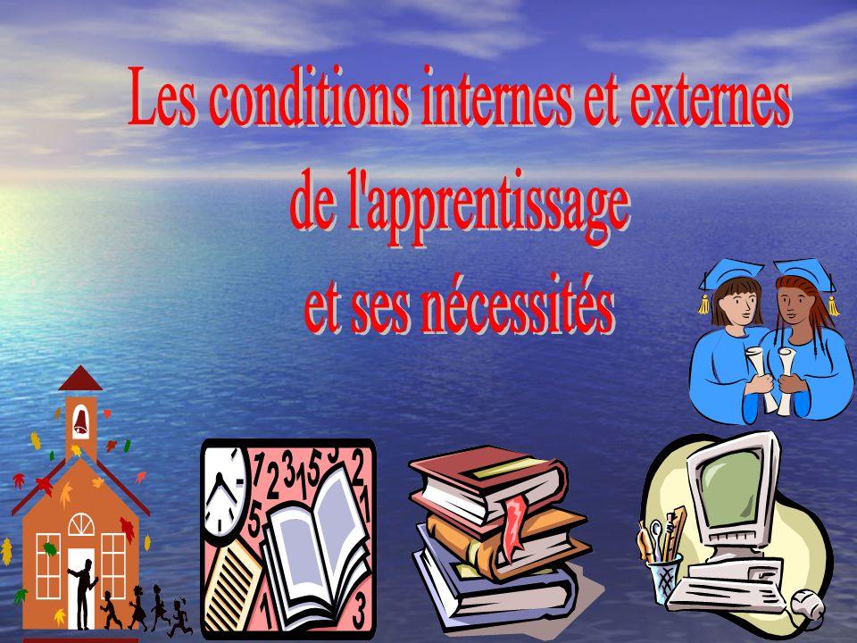 Les conditions internes et externes