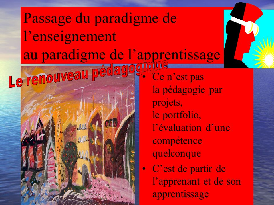 Passage du paradigme de l'enseignement au paradigme de l'apprentissage