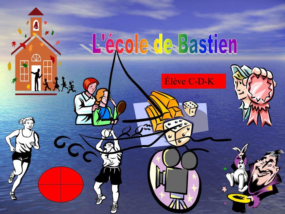 L école de Bastien Élève C-D-K