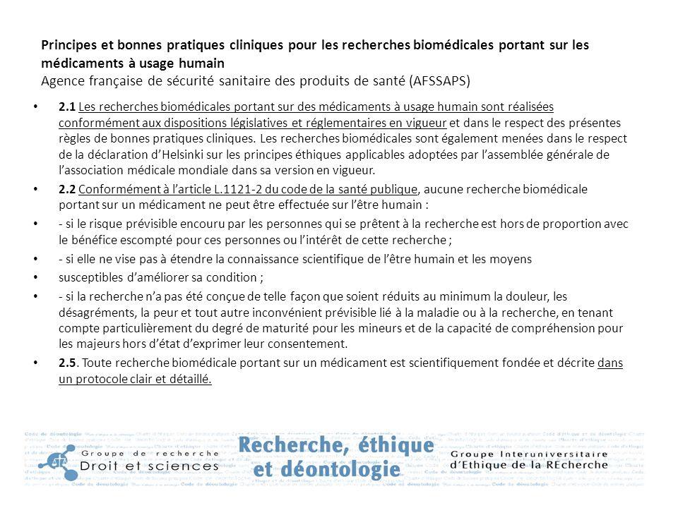 Principes et bonnes pratiques cliniques pour les recherches biomédicales portant sur les médicaments à usage humain Agence française de sécurité sanitaire des produits de santé (AFSSAPS)