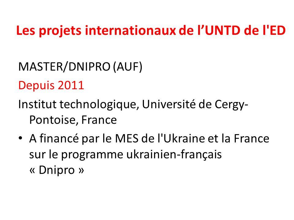 Les projets internationaux de l'UNTD de l ED
