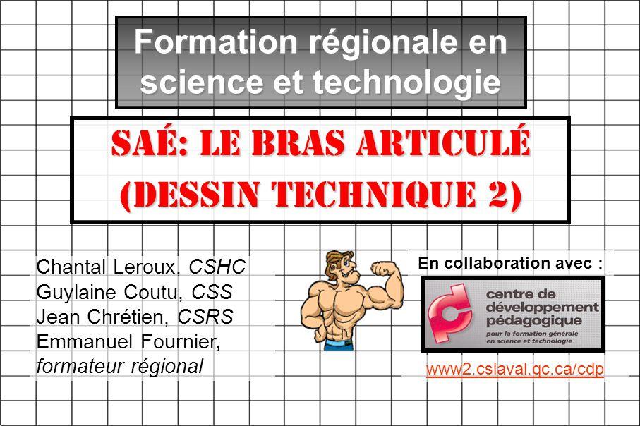 Formation régionale en science et technologie En collaboration avec :
