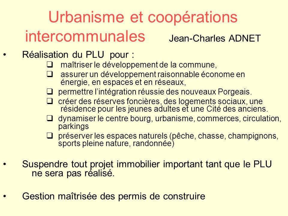 Urbanisme et coopérations intercommunales Jean-Charles ADNET