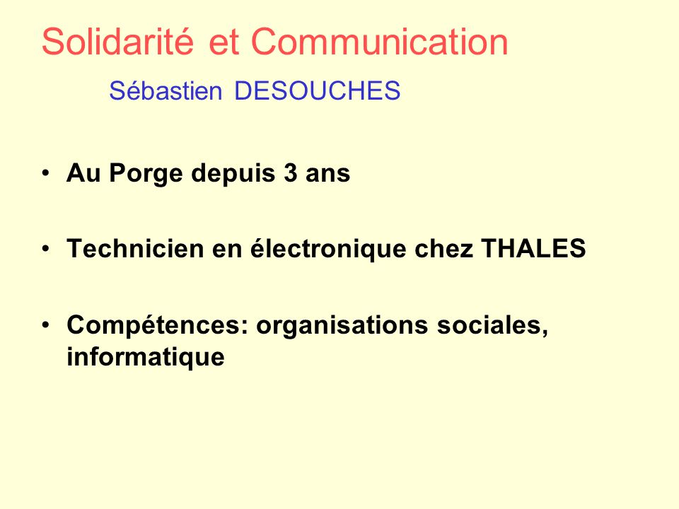 Solidarité et Communication Sébastien DESOUCHES