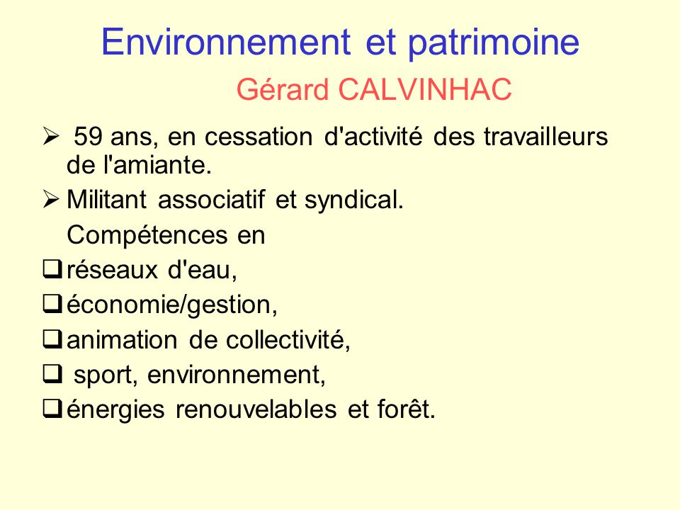 Environnement et patrimoine Gérard CALVINHAC