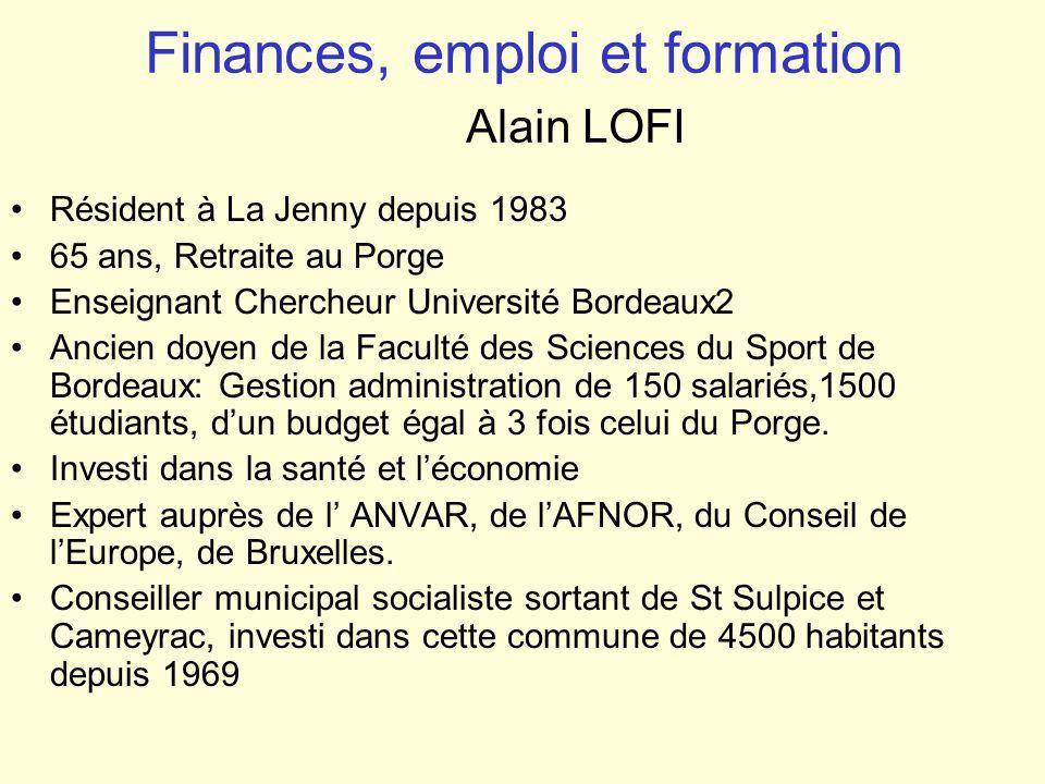 Finances, emploi et formation Alain LOFI