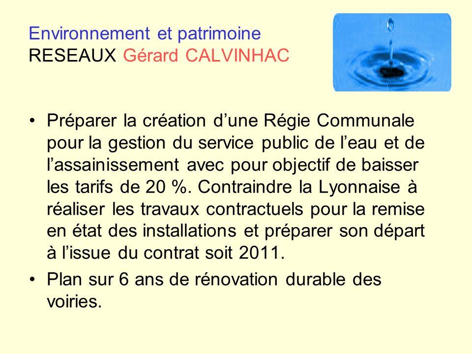 Environnement et patrimoine RESEAUX Gérard CALVINHAC