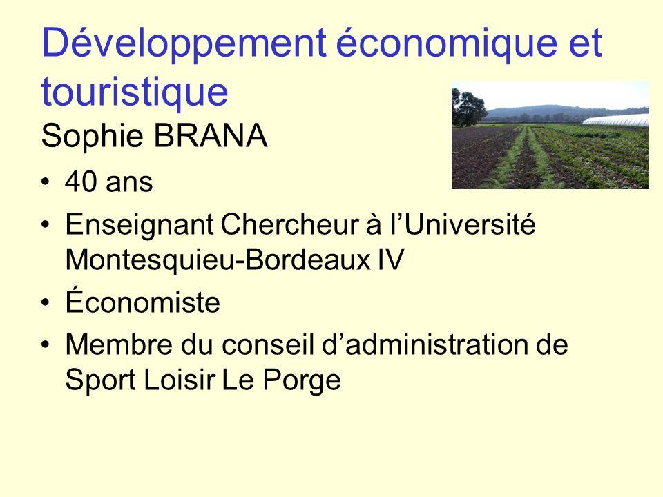 Développement économique et touristique Sophie BRANA