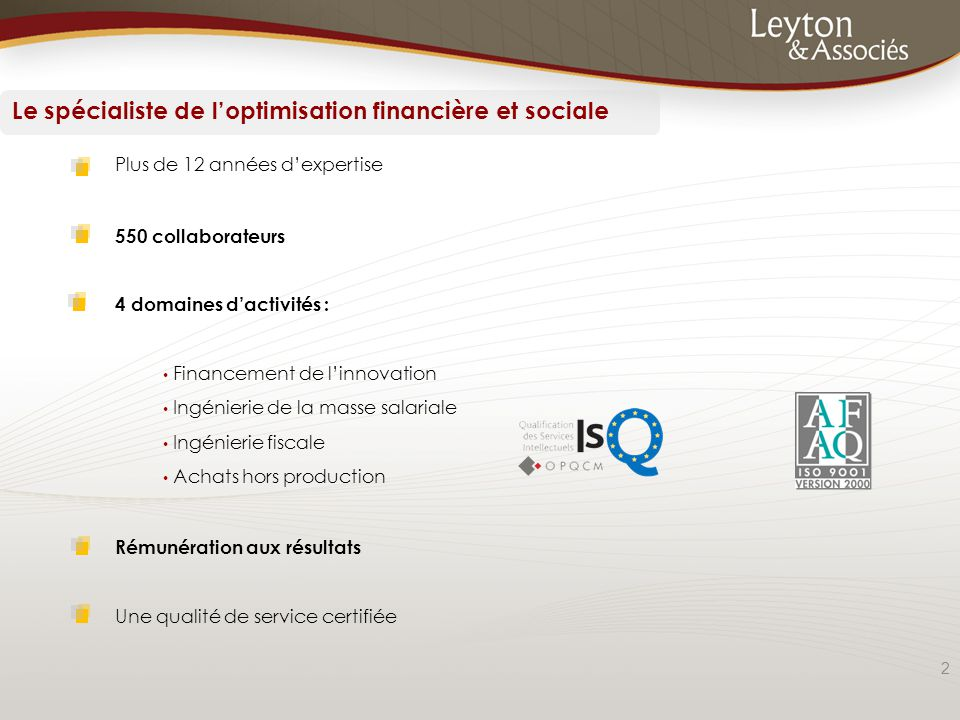 Le spécialiste de l'optimisation financière et sociale