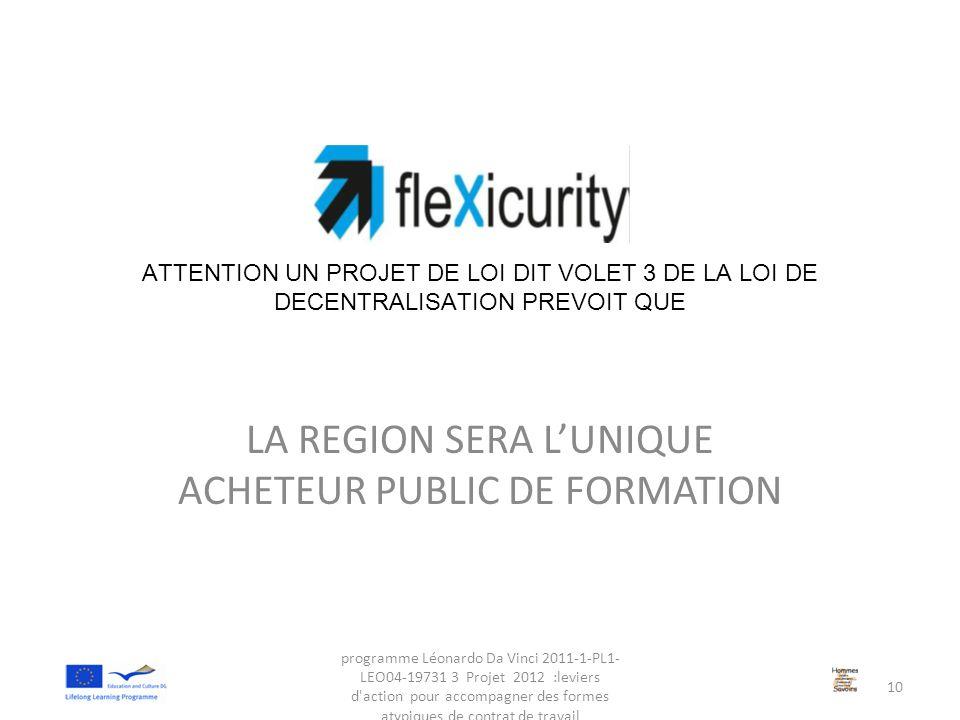 LA REGION SERA L'UNIQUE ACHETEUR PUBLIC DE FORMATION