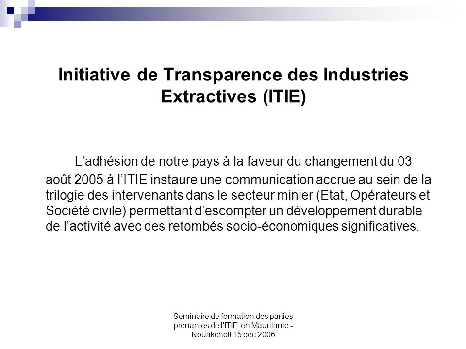 Initiative de Transparence des Industries Extractives (ITIE)